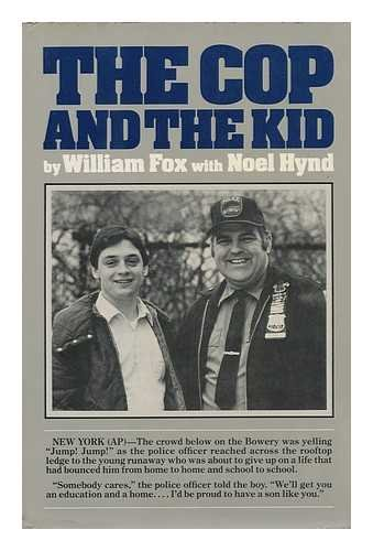 The Cop and the Kid: Fox, William;Hynd, Noel