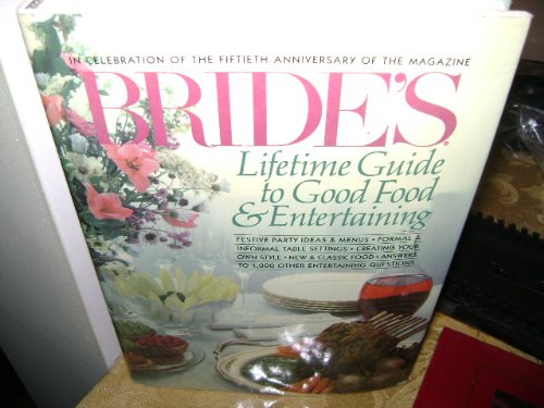 9780865531130: Bride's lifetime guide to good food & entertaining