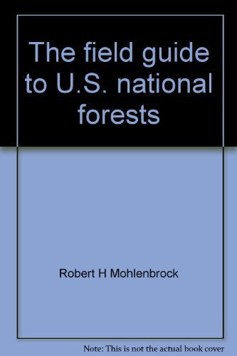 9780865531178: The field guide to U.S. national forests