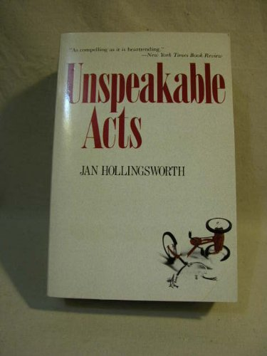 Unspeakable Acts: Hollingsworth, Jan