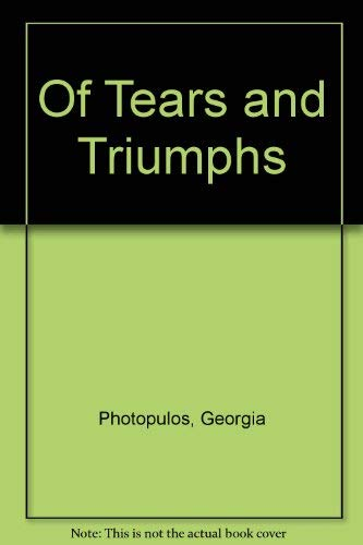 9780865532182: Of Tears and Triumphs: One Family's Courageous Fight Against Cancer