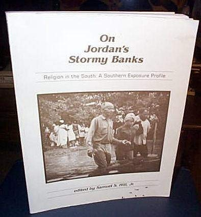9780865540354: On Jordan's Stormy Banks: Religion in the South : A Southern Exposure Profile