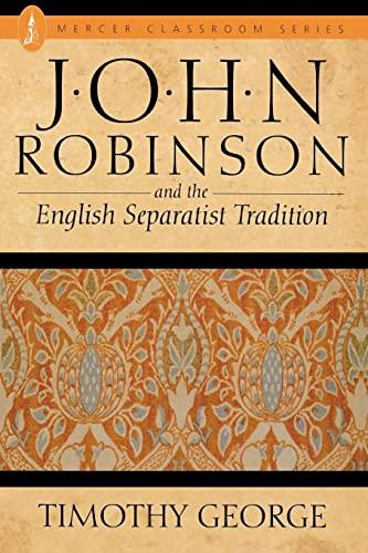 John Robinson: Timothy George