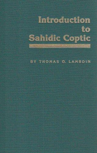 9780865540484: Introduction to Sahidic Coptic