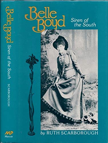 9780865540651: Belle Boyd: Siren of the South