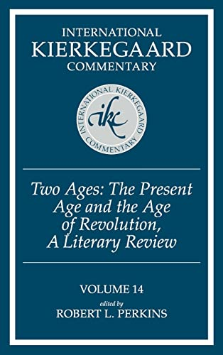 9780865540811: International Kierkegaard Commentary: Two Ages