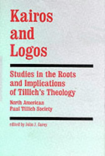 9780865541061: Kairos and Logos: Studies in the Roots and Implications of Tillich's Theology