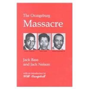 9780865541207: The Orangeburg Massacre
