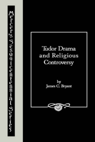 9780865541290: TUDOR DRAMA & RELG. CONTROVERSY (Mercer's Sesquicentennial Series)