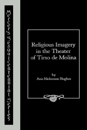9780865541313: Religious Imagery in the Theater of Tirso de Molina (Mercer's Sesquicentennial Series)