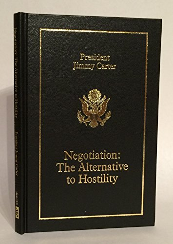 9780865541375: Negotiation: The Alternative to Hostility (The Carl Vinson Memorial Lecture Series)