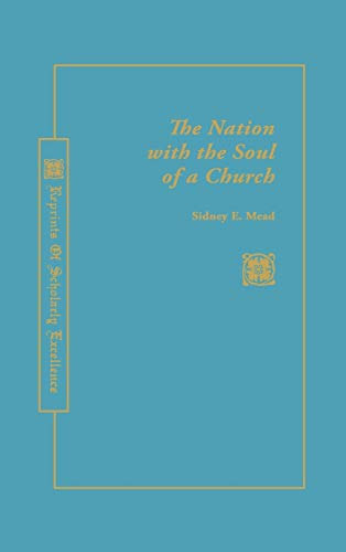 9780865541887: A Nation with the Soul of a Church (Rose)