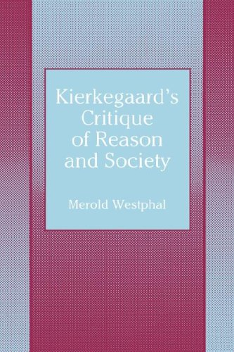 9780865542334: Kierkegaard's Critique of Reason and Society