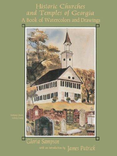 HISTORIC CHURCHES AND TEMPLES OF GEORGIA: A: Sampson, Gloria.