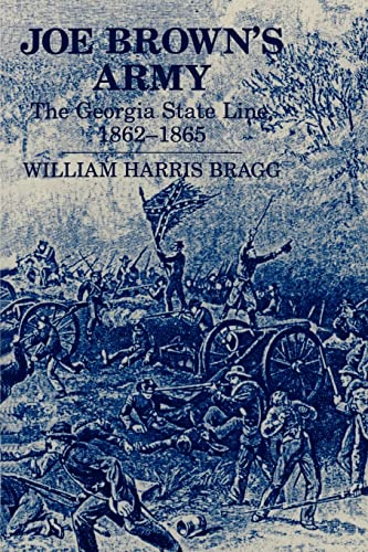 9780865542624: JOE BROWN'S ARMY (Civil War Georgia)