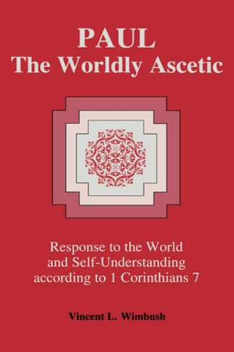 9780865542631: PAUL THE WORLDLY ASCETIC