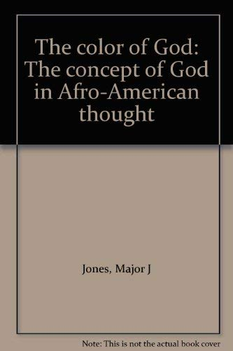 9780865542747: The Color of God: The Concept of God in Afro-American Thought