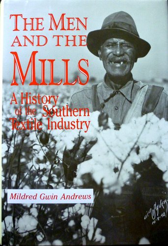 9780865542891: THE MEN AND THE MILLS