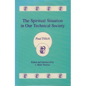 9780865542921: The Spiritual Situation in Our Technical Society