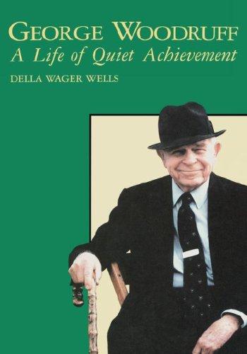 9780865542983: George Waldo Woodruff: A Life of Quiet Achievement