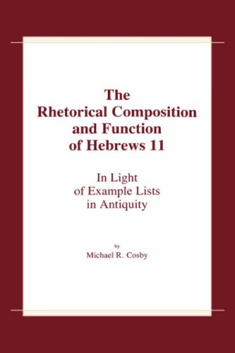 9780865543201: Rhetorl Comp & Func of Hebrews 11