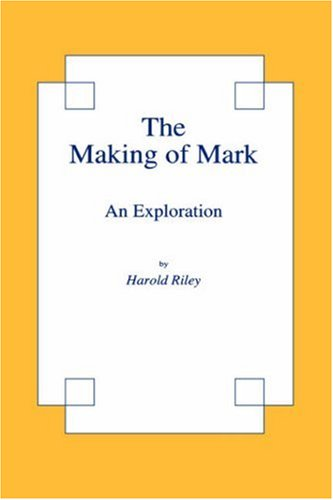 The Making of Mark: An Exploration