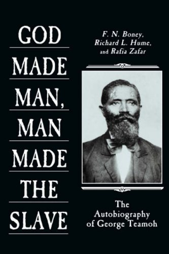 9780865543683: GOD MADE MAN, MAN MADE THE SLAVE: The Autobiography of George Teamoh