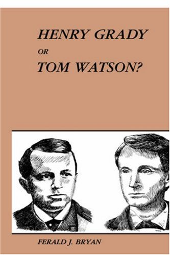 HENRY GRADY OR TOM WATSON?: Bryan, Ferald J.