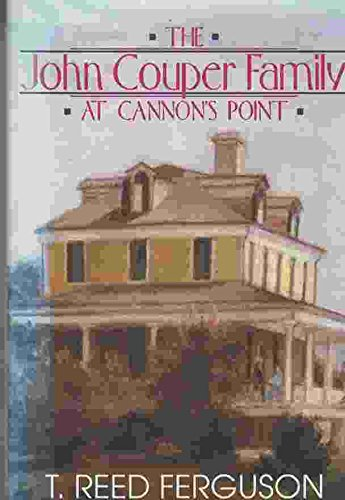 The John Couper Family at Cannon's Point