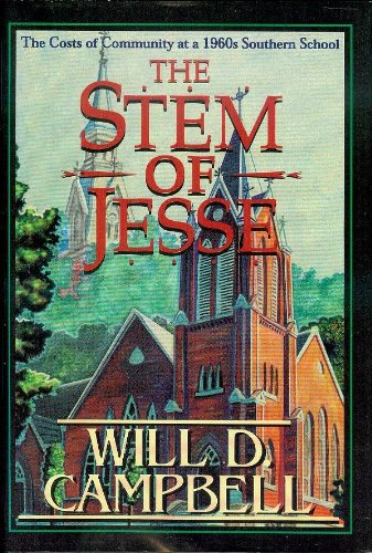 9780865544499: The Stem of Jesse: The Costs of Community at a 1960s Southern School