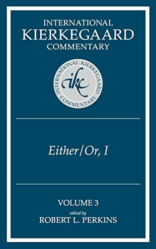 9780865544703: Either/Or, Part I (International Kierkegaard Commentary, Volume 3)
