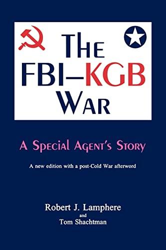 9780865544772: The FBI-KGB War