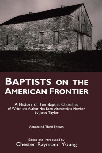 9780865544796: BAPTISTS ON THE AMERICAN FRONTIER