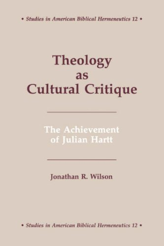 9780865545229: Theology at Cultural Critique: The Achievement of Julian Hartt (Studies in American Biblical Hermeneutics)