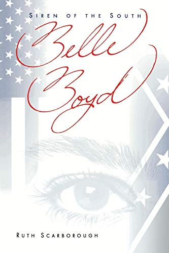 9780865545557: Belle Boyd: Siren of the South