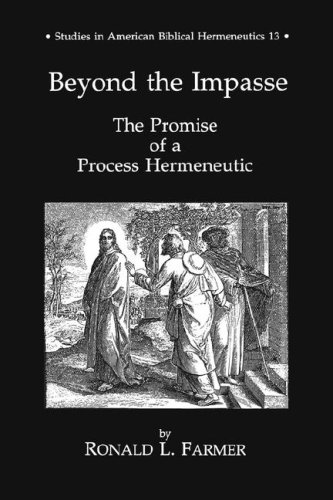 Beyond the Impasse: The Promise of a Process Hermeneutic (Studies in American Biblical Hermeneutics...