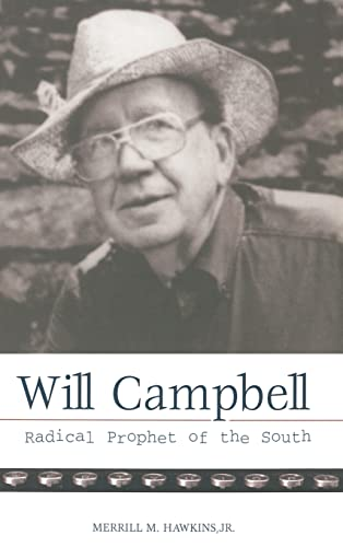 Will Campbell: Radical Prophet of the South