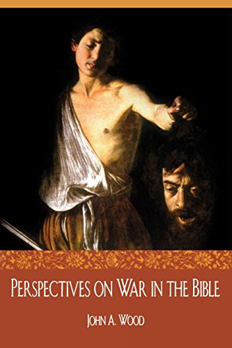 Perspectives on War in the Bible