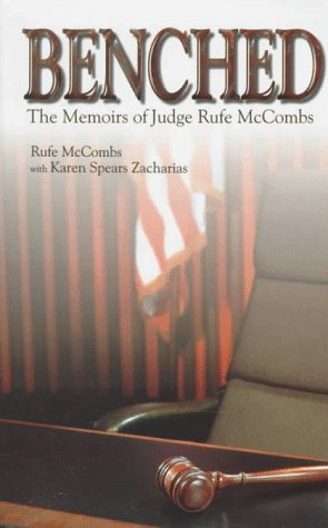 9780865545700: BENCHED: JUDGE RUFE McCOMBS