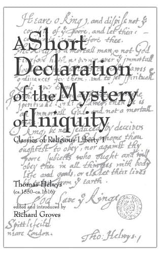 Short Declaration of the Mystery of, A: Groves, Richard