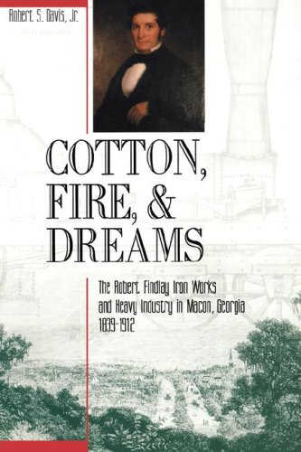 COTTON, FIRE AND DREAMS: Davis, Robert L.