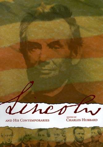 9780865546271: LINCOLN AND HIS COMTEMPORARIES