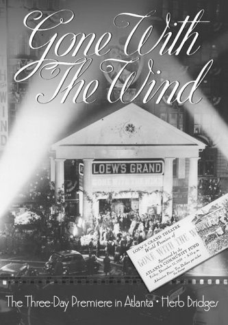9780865546721: Gone with the Wind: The Three-Day Premiere in Atlanta