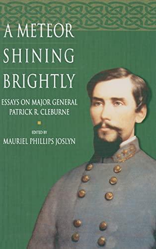 A Meteor Shining Brightly: Joslyn, Mauriel P.