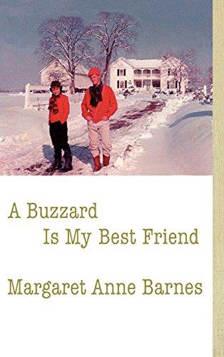 9780865547131: A Buzzard Is My Best Friend