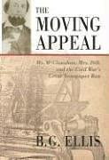Moving Appeal: The Adventures of a Swashbuckling Publisher and Two Scoundrels in Their Famouse (...