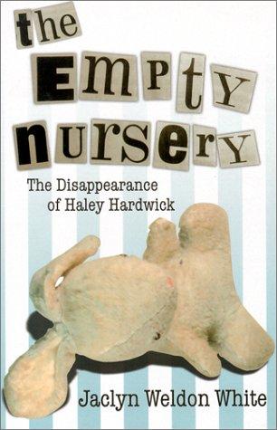 THE EMPTY NURSERY: Jaclyn Weldon White