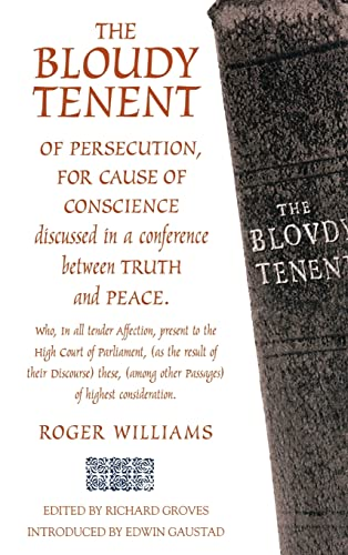 9780865547667: THE BLOUDY TENENT OF PERSECUTION (Baptists)