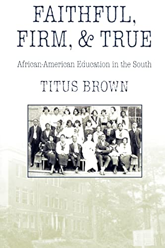 FAITHFUL, FIRM AND TRUE: Titus Brown