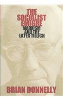 9780865547926: The Socialist Emigre: Marxism and the Later Tillich
